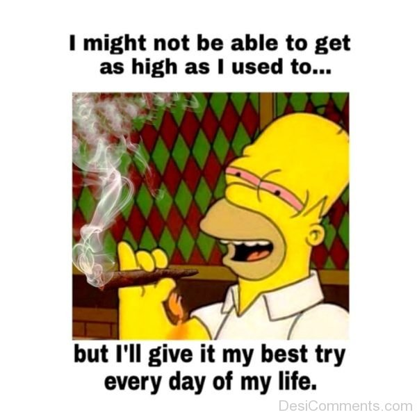 I Might Not Be Able To Get As High