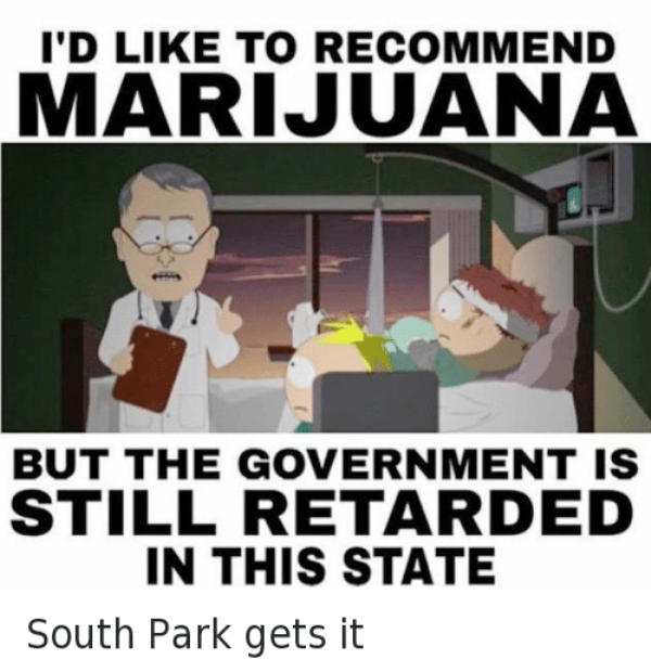 Id Like To Recommend Marijuana