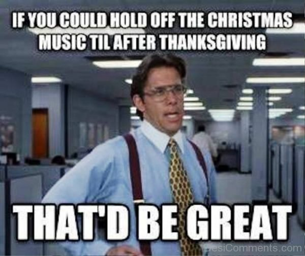 If You Could Hold Off The Christmas Music