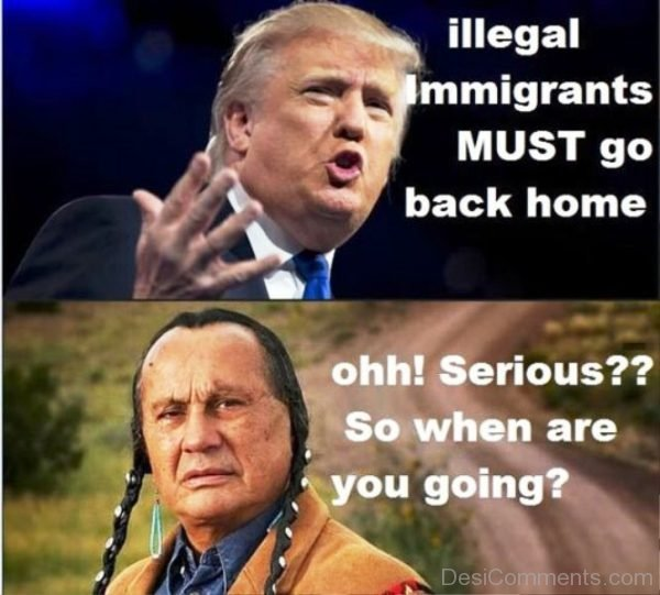 Illegal Immigrants Must Go Back Home