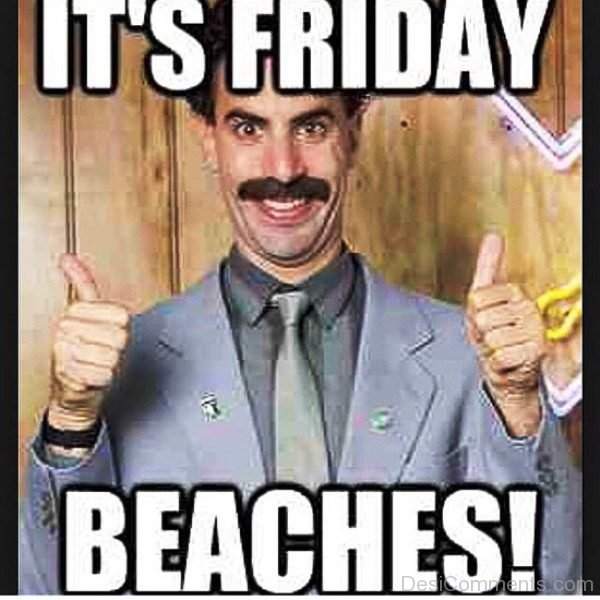 Its Friday Beaches