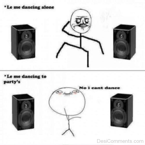 Le Me Dancing Alone