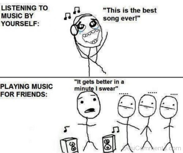 Listening To Music By Yourself