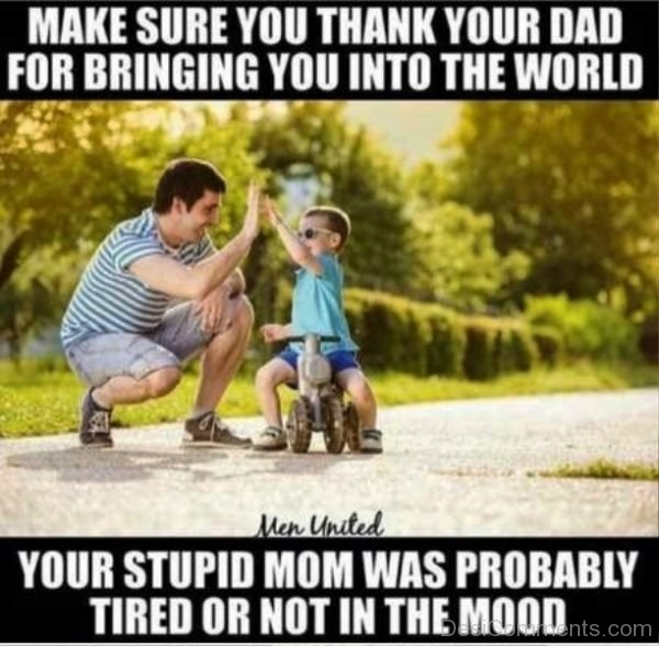 Make Sure You Thank Your Dad