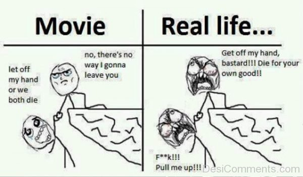 Movie Vs Real Life