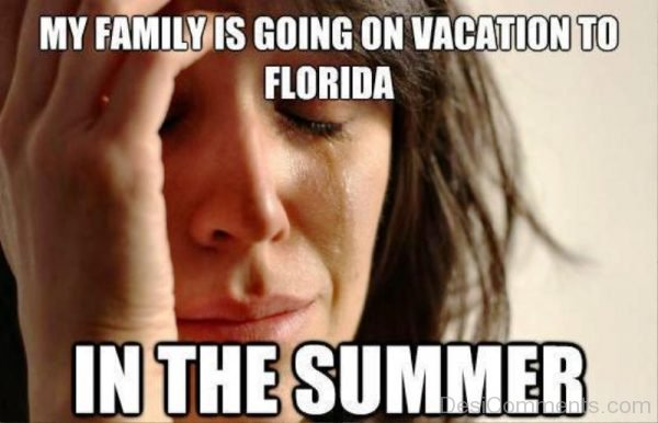 My Family Is Going On Vacation To Florida