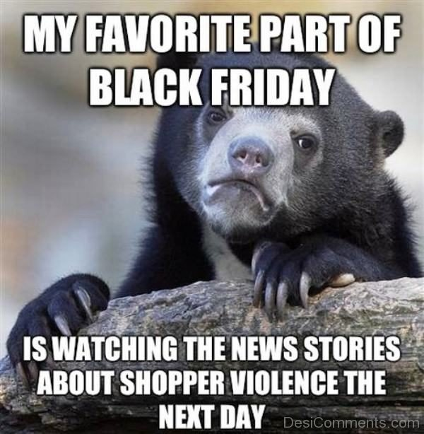 My Favorite Part Of Black Friday