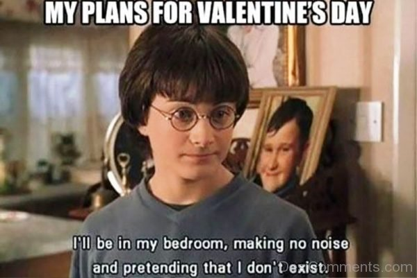 My Plans For Valentines Day