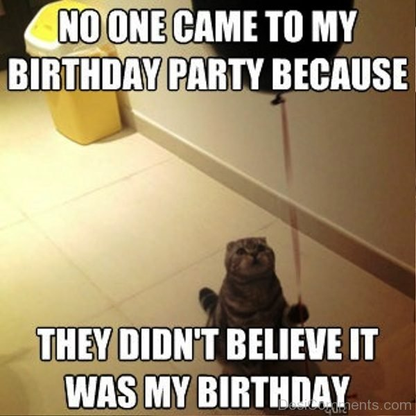 No One Came To My Birthday Party