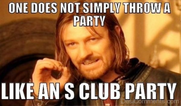 One Does Not Simply Throws A Party