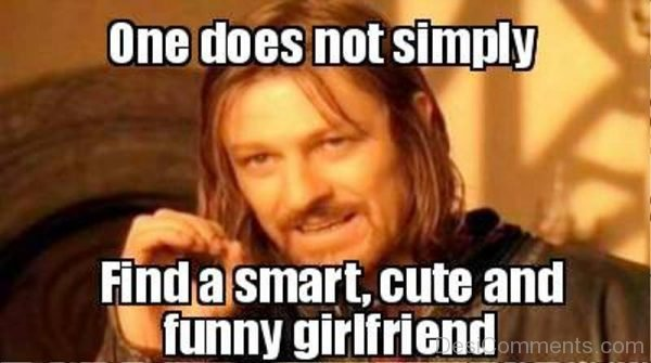 One Doesnot Simply Find A Smart