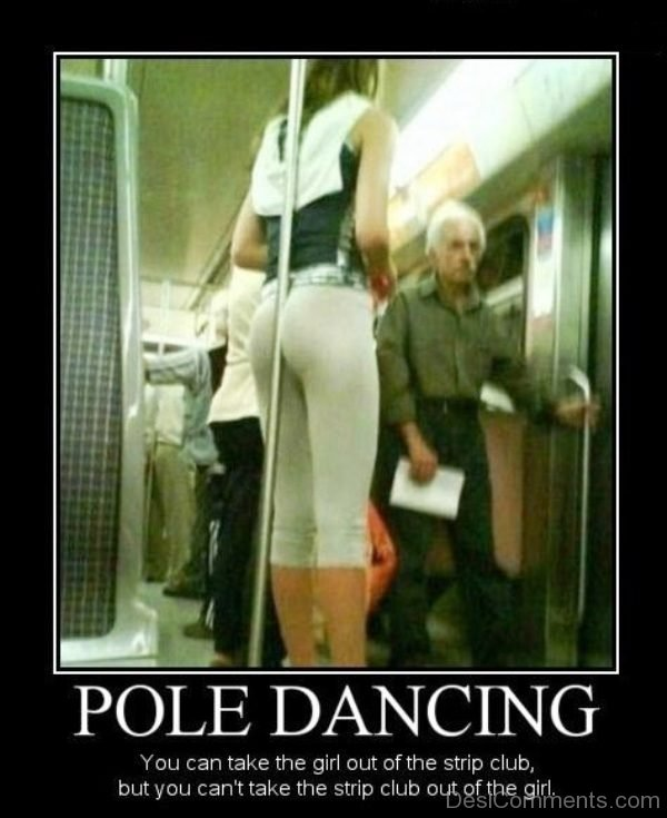 Pole Dancing You Can Take The Girl Out