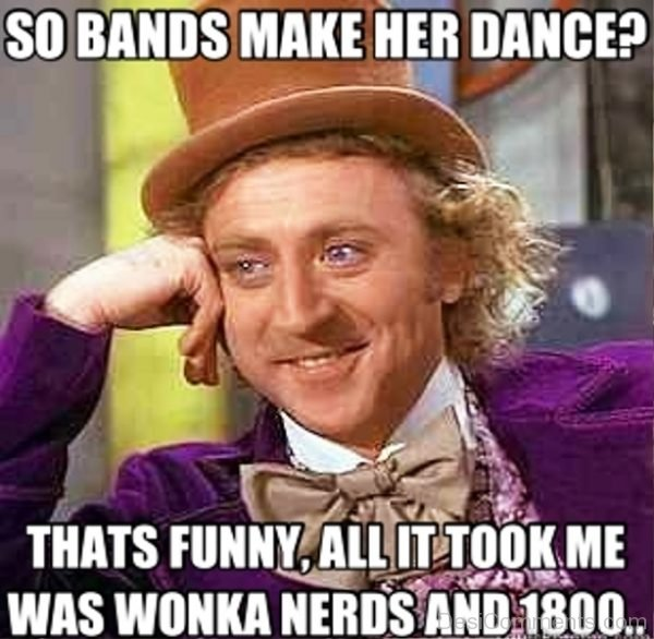 So Bands Make Her Dance