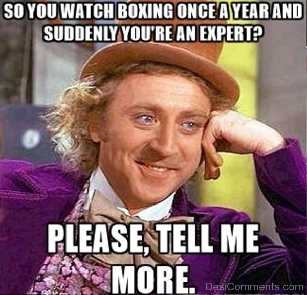 So You Watch Boxing Once A Year