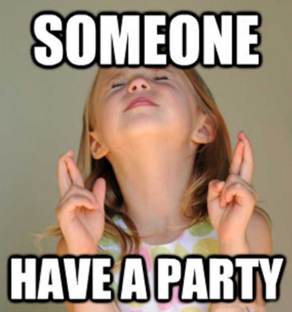 Someone Have A Party