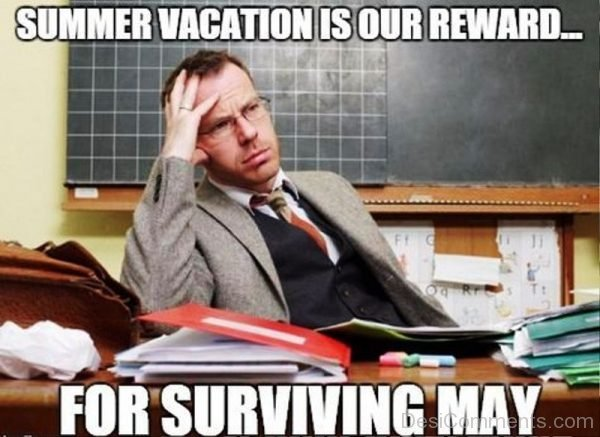 Summer Vacation Is Our Reward