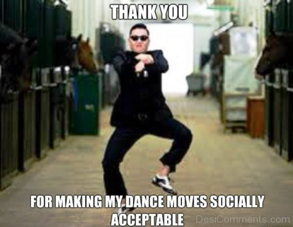 Thank You For Making My Dance Moves