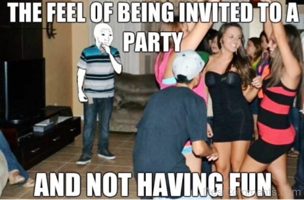The Feel Of Being Invited To A Party