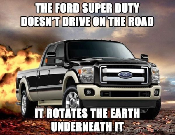 The Ford Super Duty Doesnt Drive