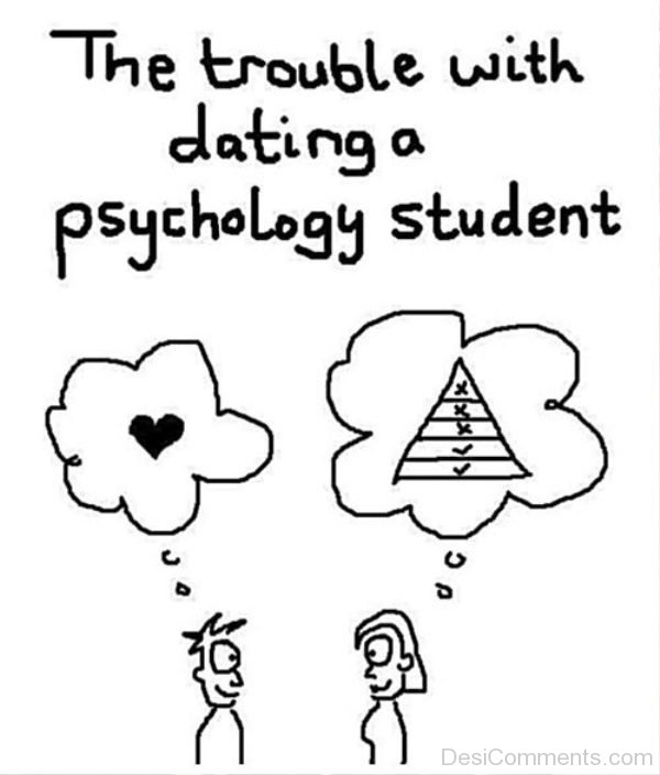 The Trouble With Dating A Psychology Student