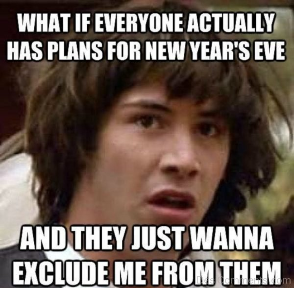 What If Everyone Actually Has Plans