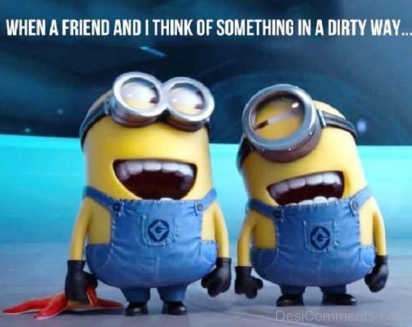 When A Friend And I Think