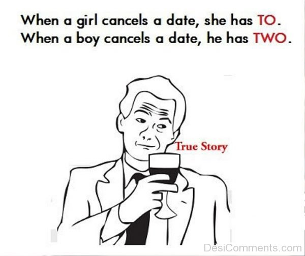 When A Girl Cancels A Date