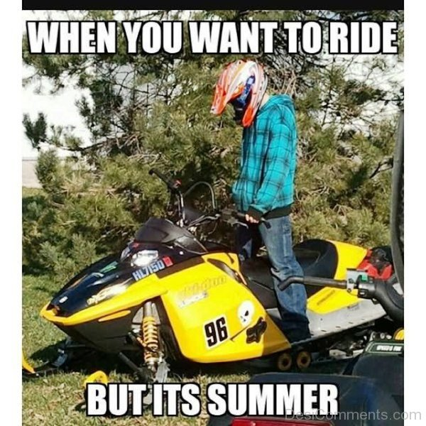When You Want To Ride