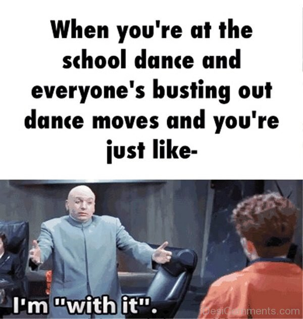 When You re At The School Dance