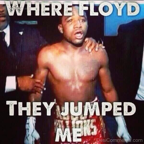 Where Floyd They Jumped Me