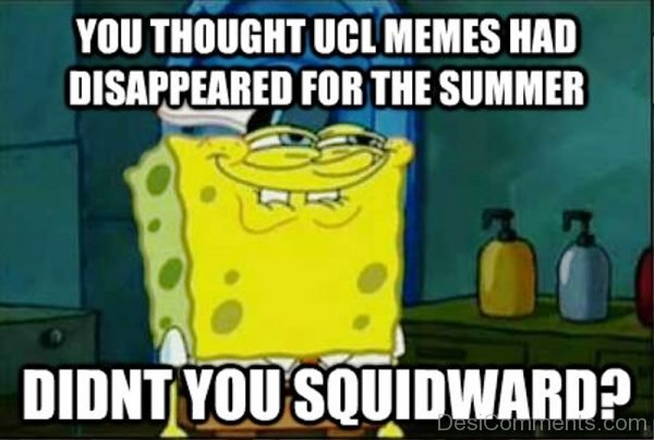 You Thought UCL Memes Had Disappeared