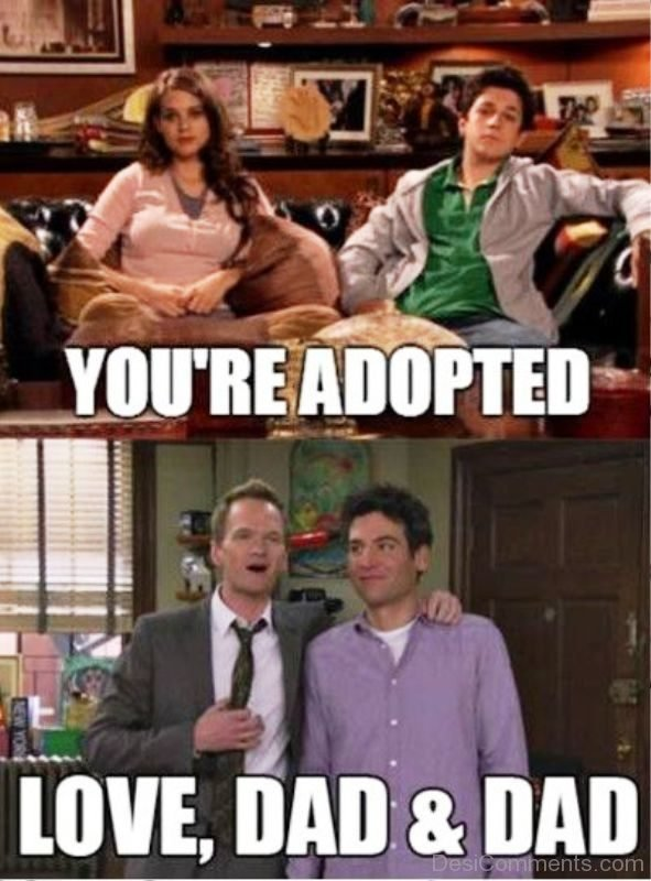 You re Adopted