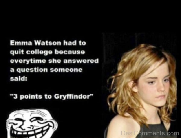 Emma Watson Had To Quit College