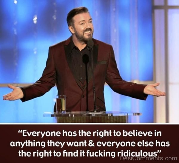 Everyone Has The Right To Believe In Anything