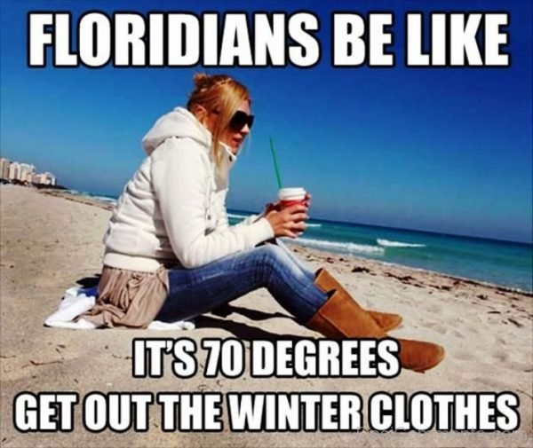 Floridians Be Like