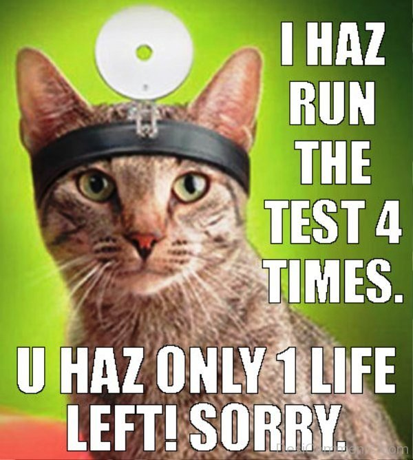 I Has Run The Test 4 Times