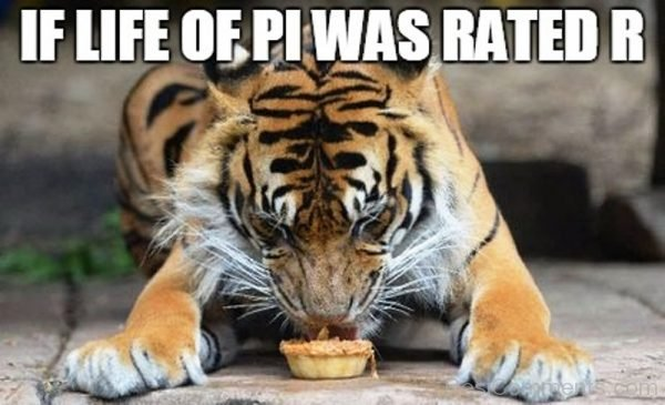 If Life Of PI Was Raeted R
