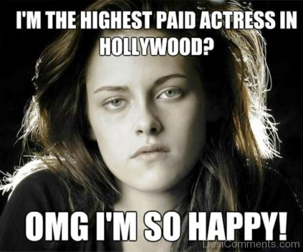 Im The Highest Paid Actress In Hollywood