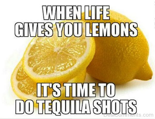Its Time To Do Tequila Shots