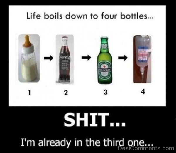 Life Boils Down To Four Bottles
