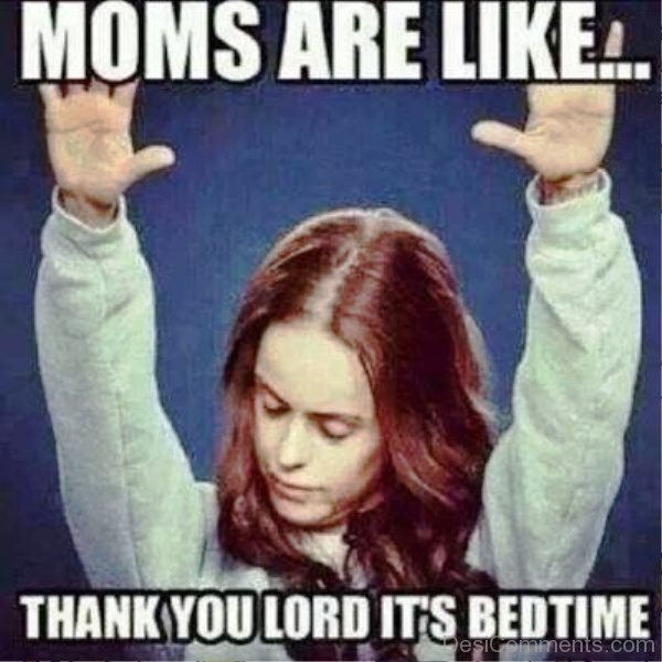 Moms Are Like Thank You Lord