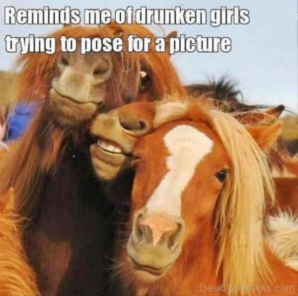 Reminds Me Of Drunken Girls