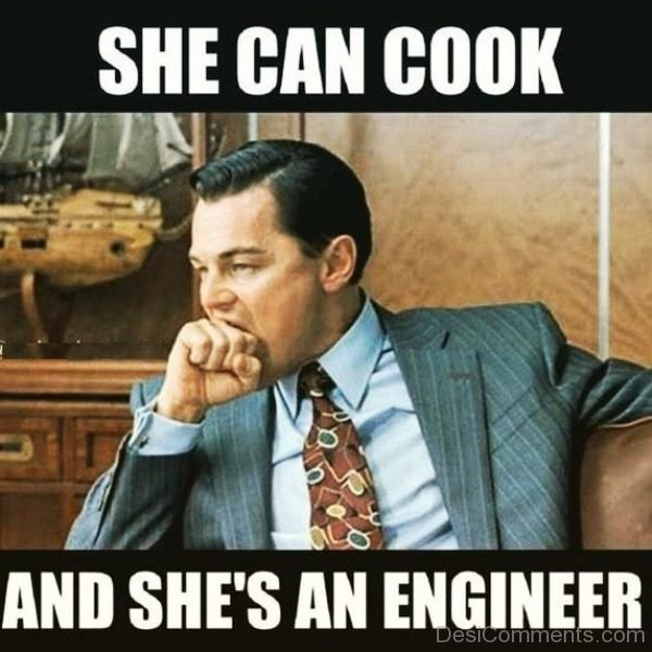 She Can Cook And Shes An Engineer