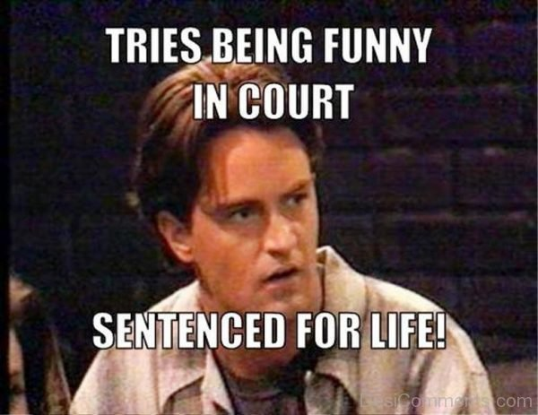 Tries Being Funny In Court