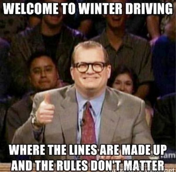 Welcome To Winter Driving