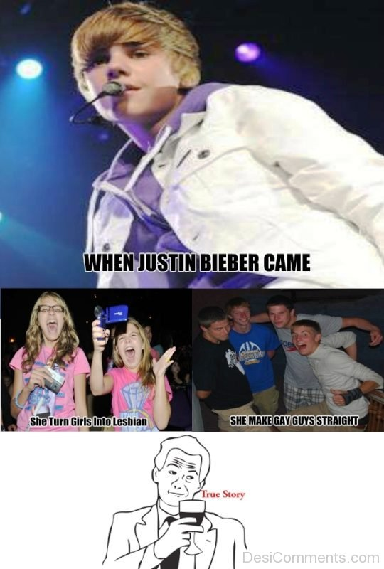 When Justin Bieber Came