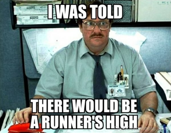 I Was Told There Would Be A Runners