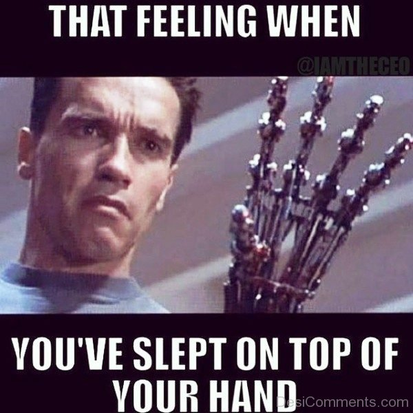 That Feeling When You ve Slept On Top