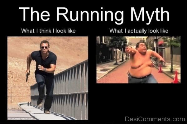The Running Myth