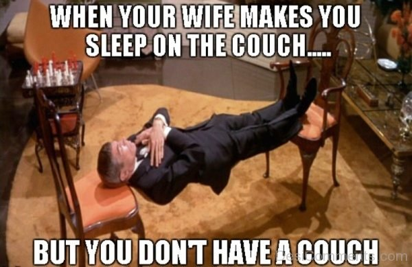 When Your Wife Makes You Sleep